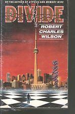 ROBERT CHARLES WILSON - The Divide - large p/b