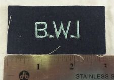 B.W.I. Vintage BRITISH WEST INDIES? ARMY SHOULDER PATCH TITLE TAB