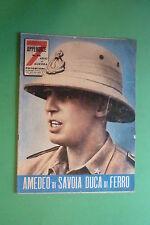 7 ANNI DI GUERRA FOTOSTORIA DI GUERRA 1960 VOL.23 AMEDEO DI SAVOIA DUCA DI FERRO