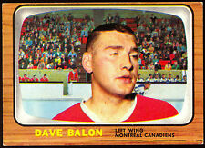 1966 67 TOPPS HOCKEY #74 DAVE BALON EX-NM MONTREAL CANADIENS FREE SHIP TO USA
