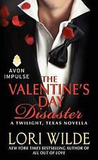 The Valentine's Day Disaster: A Twilight, Texas Novella-ExLibrary