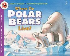 Where Do Polar Bears Live? (Let's-Read-and-Find-Out Science 2)