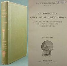 PHYSIOLOGICAL OBSERVATIONS (MEDECINE)- AMERICAN ETHNOLOGY INDIAN TRIBES HRDLICKA