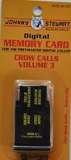 JOHNNY STEWART CROW CALLING VOLUME 3 PREYMASTER MEMORY CARD PM-3 & PM-4 NEW