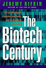 The Biotech Century: Harnessing the Gene and Remaking the World, Rifkin, Jeremy,