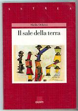 OCHOVA SHEILA IL SALE DELLA TERRA SPERLING & KUPFER 1990 ASTREA 28