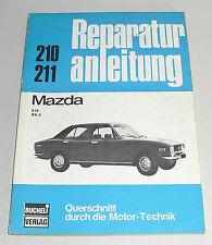 Reparaturanleitung Mazda 616 + RX-2 / RX 2, Baujahre 1970 - 1979