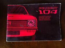 PEUGEOT 104 Manuel de bord Utilisation Entretien 09 / 1972