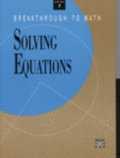 Solving Equations (Breakthrough to Math, Level Three, Book 2)
