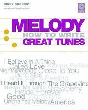 Melody: How to Write Great Tunes
