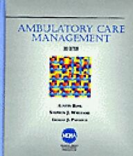 Ambulatory Care Management (Delmar Series in Health Services Administration)
