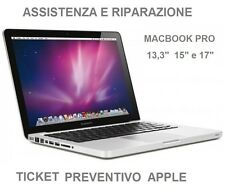 "Apple MACBOOK PRO 13 - 15  - 17""  PREVENTIVO RIPARAZIONE (TICKET CON TRASPORTO)"