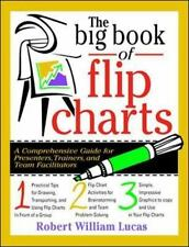 The Big Book of Flip Charts by Lucas, Robert
