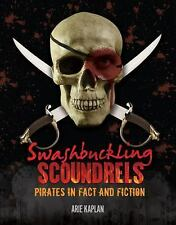 Pirates : Peg Legs, Sabres, and Eyepatches by Arie Kaplan (2015, Hardcover)