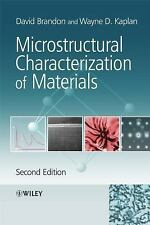 Microstructural Characterization of Materials by David Brandon, D. G. Brandon...