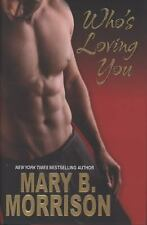Who's Loving You, Morrison, Mary B., Good Book