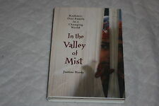 In the Valley of Mist : Kashmir - One Family in a Changing World by Justine H...