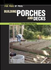 Building Porches and Decks (For Pros by Pros)-ExLibrary