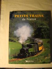 Petits trains de France - J. Caman - Sélection du Reader's Digest - 2003