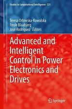 Advanced and Intelligent Control in Power Electronics and Drives (Studies in Com