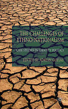 The Challenges of Ethno-Nationalism: Case Studies in Identity Politics, , Excell