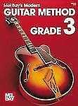 Modern Guitar Method : Grade 3 by Mel Bay Publications (1990, Book) NEW ! ! !