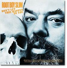 "ROOT BOY SLIM ""DON'T LET THIS HAPPEN TO YOU"" CD - NEW!"