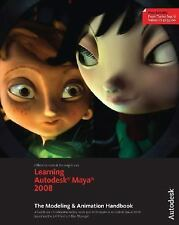 Learning Autodesk Maya 2008, (Official Autodesk Training Guide, includes DVD): T