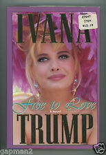 Ivana Trump 1993 Signed 1st Print Simon & Schuster Hardcover Book Free To Love