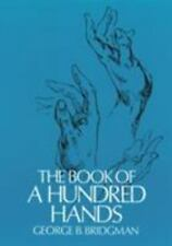 The Book of a Hundred Hands Draw Anatomy for Art Drawing