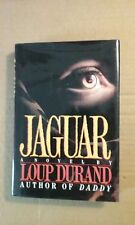 Jaguar by Loup Durand (1990, Hardcover)   First American Edition