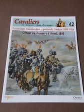 Fascicule N°42 Del Prado Soldat Guerre Napoléon Officier Chasseur à Cheval 1809