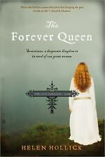 The Forever Queen: Sometimes, a desperate kingdom is in need of one gr-ExLibrary