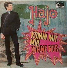 """HAJO - KOMM MIT MIR WEINE NUR   -  7"""" SINGLE (F497)"""