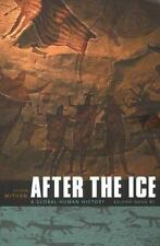 After the Ice: A Global Human History 20,000-5000 BC, Mithen, Steven, Very Good