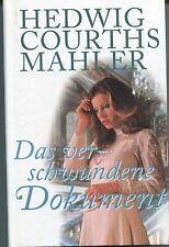 Hedwig Courths-Mahler - Das verschwundene Dokument