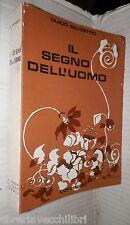 IL SEGNO DELL UOMO Guido Silvestro Loffredo 1969 Scuola Grammatica italiana di e