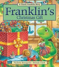 Franklin Ser.: Franklin's Christmas Gift by Paulette Bourgeois (2013, Paperback)