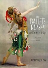 The Ballets Russes and the Art of Design (2009, Hardcover)