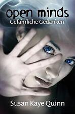 Mindjack Trilogy: Open Minds - Gefährliche Gedanken (Mindjack #1) by Susan...