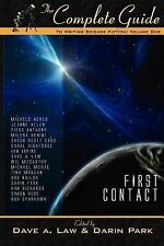 The Complete Guide to Writing Science Fiction, Volume 1 : First Contact...