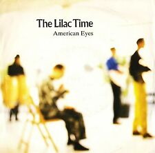 """THE LILAC TIME american eyes/the world in her arms LILAC 5 uk 1989 7"""" PS EX/EX"""