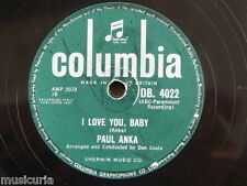78rpm PAUL ANKA i love you baby / tell me that you love me