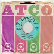 DELANEY & BONNIE  (Sing My Way Home)  Atco 6904 = PROMOTIONAL record