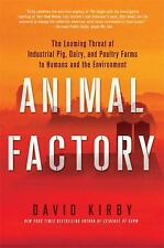 Animal Factory : The Looming Threat of Industrial Pig, Dairy, and Poultry...