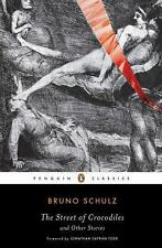The Street of Crocodiles (Classic, 20th-Century, Penguin) by Bruno Schulz