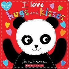 Heart-Felt Bks.: I Love Hugs and Kisses by Sandra Magsamen (2016, Novelty Book)