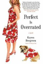 Perfect Is Overrated Bergreen, Karen Paperback