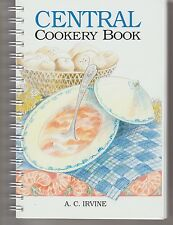 CENTRAL COOKERY BOOK, the famous classic recipe book from Tasmania NEW AC Irvine