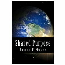 Shared Purpose : A Thousand Business Ecosystems, a Connected Community, and...